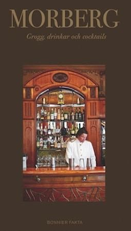 Grogg, drinkar och cocktails, Moberg
