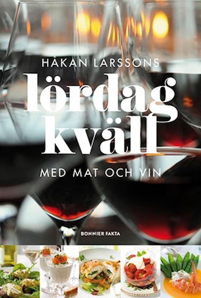 Lördagkväll med mat och vin - Håkan Larsson