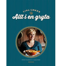 Alt i en gryte - Lisa Lemke