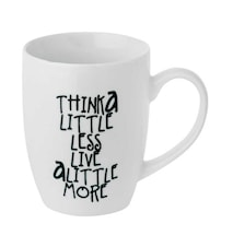 Tasse Think a little less 10,5 cm
